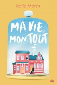 ma-vie-mon-tout-1089609-264-432
