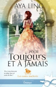 les-contes-inacheves-tome-3-pour-toujours-et-a-jamais-1123337-264-432
